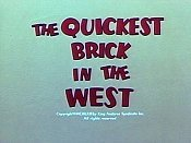 The Quickest Brick In The West Cartoon Picture