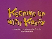 Keeping Up With Krazy The Cartoon Pictures