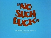 No Such Luck Cartoons Picture