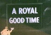 A Royal Good Time Picture Into Cartoon
