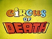Circus Of Death Cartoon Picture