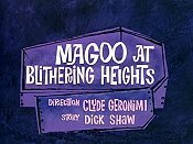 Magoo at Blithering Heights Picture Into Cartoon