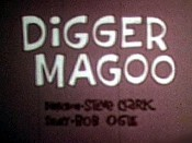 Digger Magoo The Cartoon Pictures
