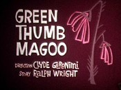 Green Thumb Magoo Picture Into Cartoon
