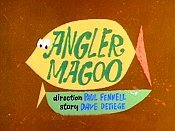 Angler Magoo Picture Into Cartoon