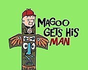 Magoo Gets His Man Cartoon Picture
