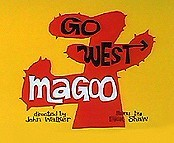 Go West Magoo Cartoon Picture