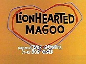 Lionhearted Magoo The Cartoon Pictures
