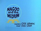 Magoo And The Medium The Cartoon Pictures