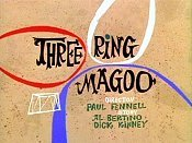 Three Ring Magoo Picture Into Cartoon