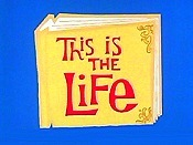 This is The Life Cartoon Picture