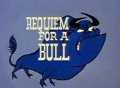 Requiem For A Bull Cartoon Picture