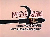 Magoo's Safari Tale The Cartoon Pictures