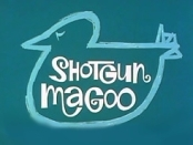 Shotgun Magoo Picture Into Cartoon