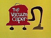 The Vacuum Caper Cartoon Character Picture