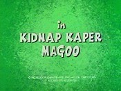Kidnap Kaper Magoo Picture Of Cartoon