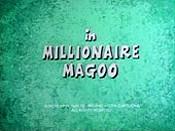 Millionaire Magoo The Cartoon Pictures