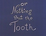 Nothing But The Tooth Picture Into Cartoon