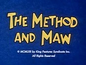 The Method And Maw Cartoon Picture