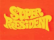Super President Picture Into Cartoon