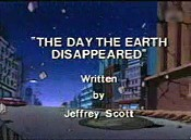 The Day The Earth Disappeared