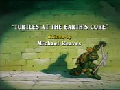 Turtles at The Earth's Core The Cartoon Pictures