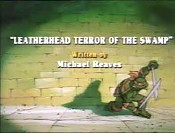 Leatherhead Terror Of The Swamp The Cartoon Pictures
