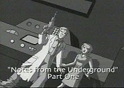 Notes From The Underground, Part 1 Pictures In Cartoon
