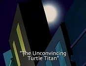 The Unconvincing Turtle Titan Cartoon Funny Pictures