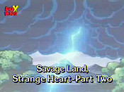 Savage Land, Savage Heart, Part Two Cartoon Picture