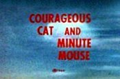 Courageous Cat and Minute Mouse Episode Guide Logo