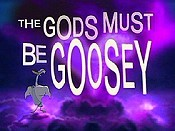 The Gods Must Be Goosey Cartoon Picture