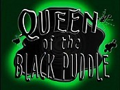 Queen Of The Black Puddle Picture Into Cartoon