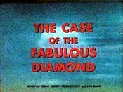 The Case Of The Fabulous Diamond Cartoon Picture
