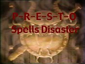 P-R-E-S-T-O Spells Disaster Cartoon Picture