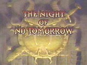 The Night Of No Tomorrow The Cartoon Pictures