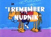 I Remember Nudnik Cartoon Picture