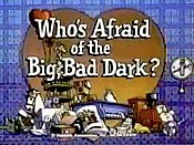 Who's Afraid Of The Big, Bad Dark? Picture To Cartoon