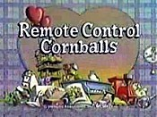 Remote Controlled Cornball Cartoon Picture