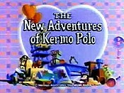 The New Adventures Of Kermo Polo Cartoon Picture
