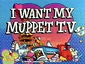 I Want My Muppet TV! Cartoon Picture