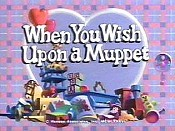 When You Wish Upon A Muppet Cartoon Picture