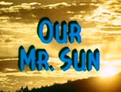 Our Mr. Sun Cartoon Picture