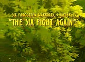 Six Forgotten Warriors, Chapter IV: The Six Fight Again Pictures To Cartoon
