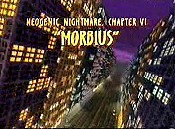 Neogenic Nightmare, Chapter VI: Morbius Cartoon Picture