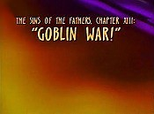 The Sins Of The Fathers, Chapter XIII: Goblin War! Free Cartoon Pictures