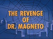 The Revenge Of Dr. Magneto Cartoon Picture