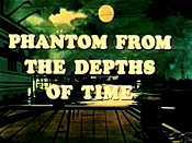 Phantom From The Depths Of Time Picture To Cartoon