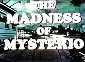 The Madness Of Mysterio Picture Of Cartoon