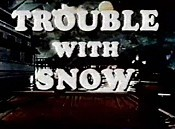Trouble With Snow Picture Into Cartoon